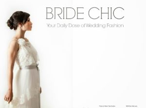 Published in Bride Chic Magazine